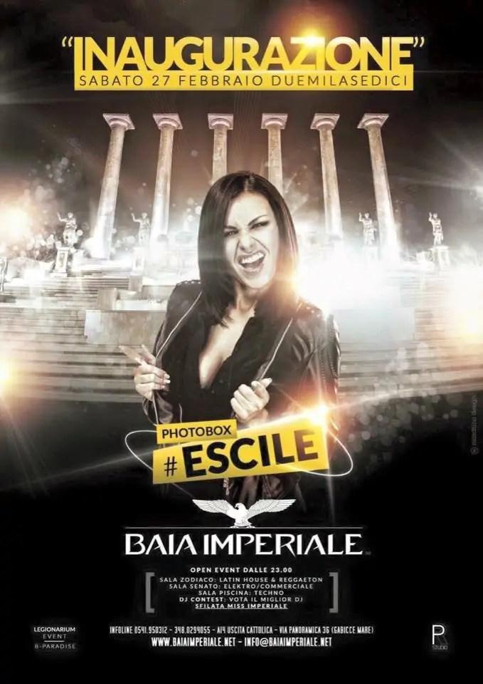 Sabato 27 02 2016 BAIA IMPERIALE #ESCILE RICCIONE  + PREZZI PREVENDITE BIGLIETTI TAVOLI HOTEL + PULLMAN