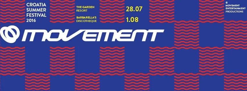 Movement Croatia 2016 dal 28/07 al 01/08 lineup ticket biglietti Pacchetti dall'italia con nave + appartamento