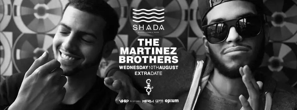 Shada The Martinez Brothers 10 08 2016