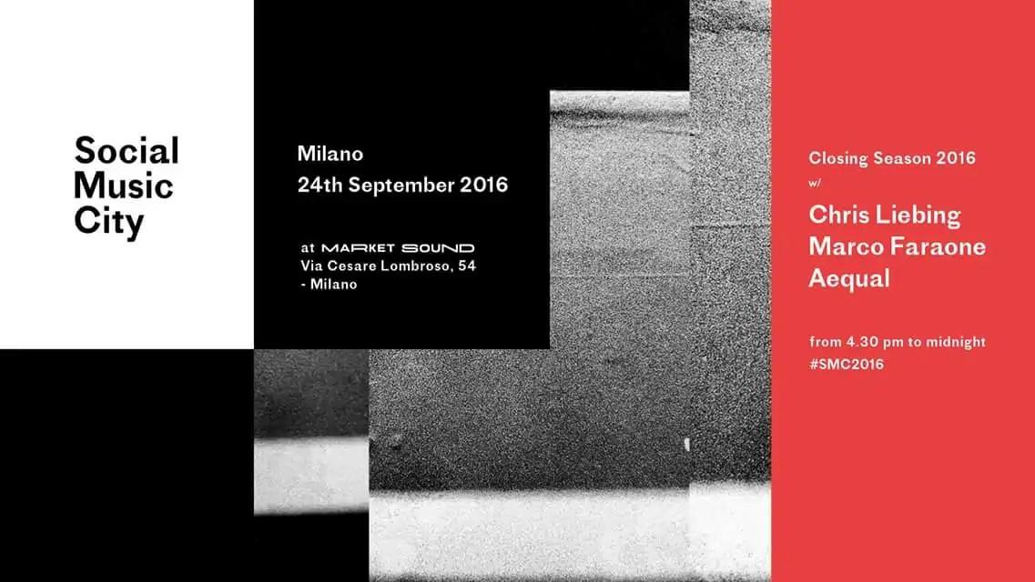 SOCIAL MUSIC CITY CHRIS LIEBING 24 SETTEMBRE 2016 al MARKET SOUND MILANO