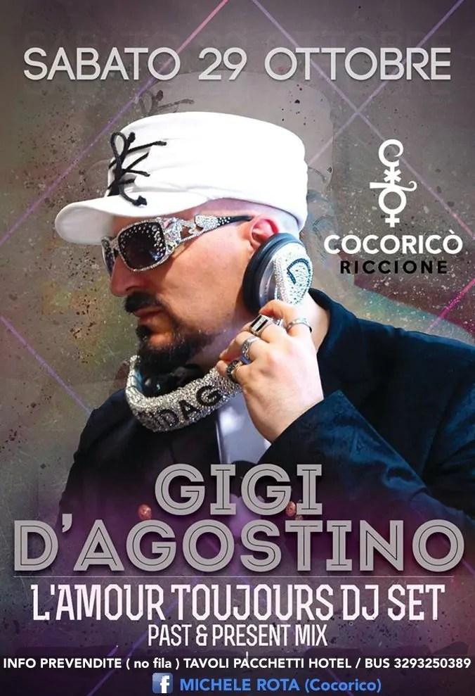 Sabato 29 OTTOBRE 2016 GIGI D'AGOSTINO COCORICO PREZZI PREVENDITE BIGLIETTI TAVOLI HOTEL + PULLMAN