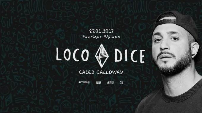 FABRIQUE MILANO LOCO DICE 27 01 2017 Prezzi PREVENDITE PACCHETTI Hotel Bus