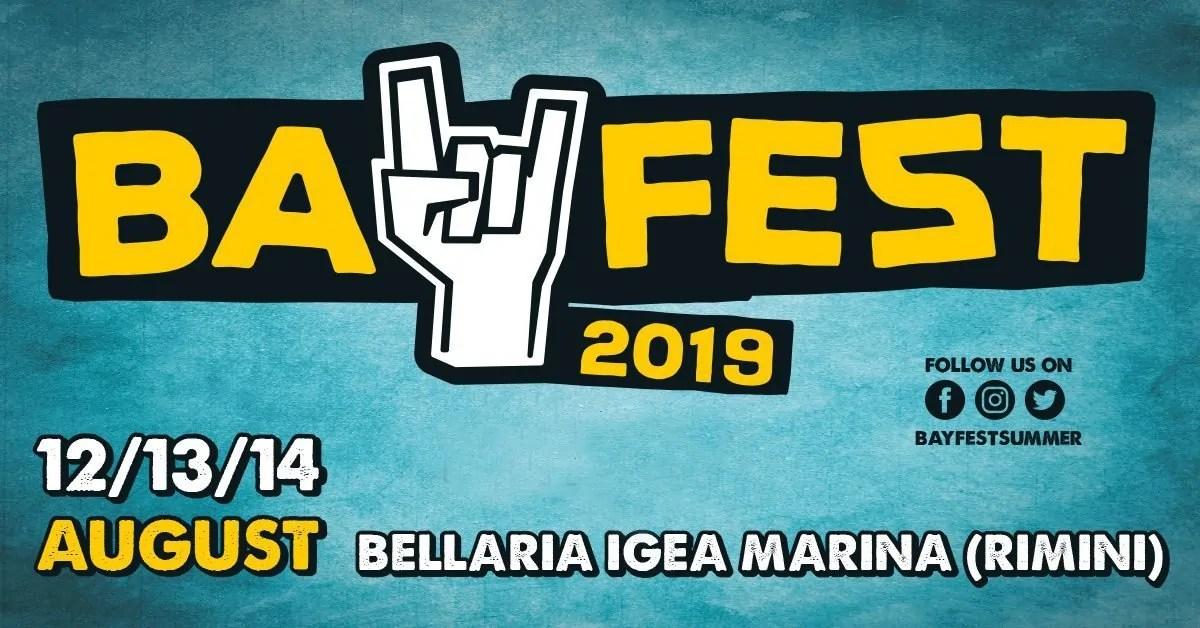 BAY FEST 2019 – 12 – 13 – 14 Agosto Igea Marina (Rimini) Lineup – Prezzi -Ticket – Pacchetti hotel – Camping