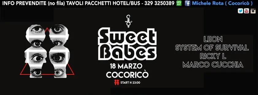 SABATO 18 MARZO 2017 SWEET BABES COCORICO COSMOPROF PREZZI PREVENDITE BIGLIETTI TAVOLI HOTEL + PULLMAN
