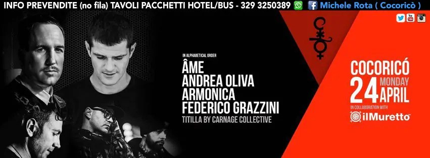Lunedì 24 APRILE 2017 Ame + Andrea Oliva COCORICO PREZZI PREVENDITE BIGLIETTI TAVOLI HOTEL + PULLMAN