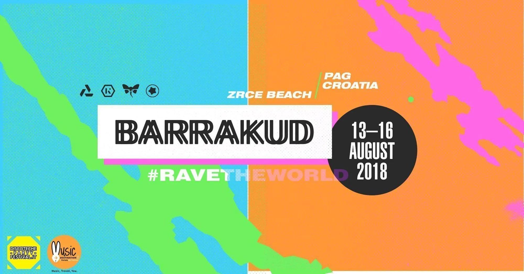 BARRAKUD Festival 2018, 13 – 16 Agosto – Pag Croazia – Ticket – Appartamento