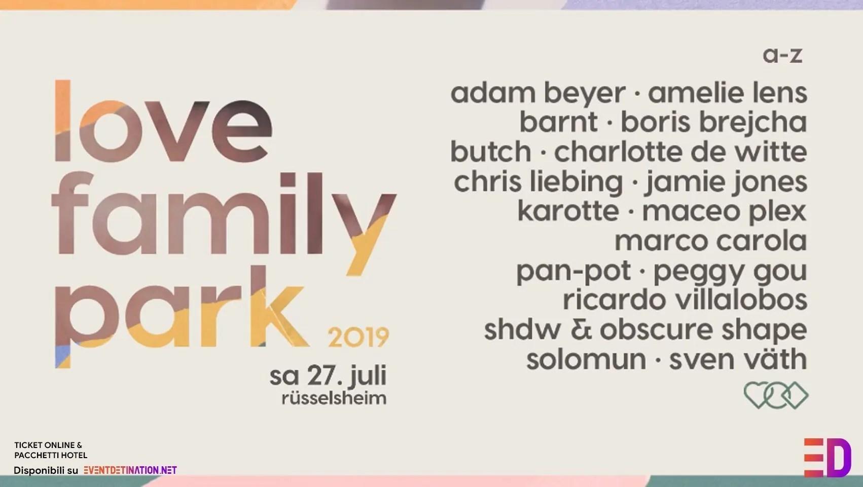 Love Family Park 2019 27 Luglio Ticket Pacchetti Hotel