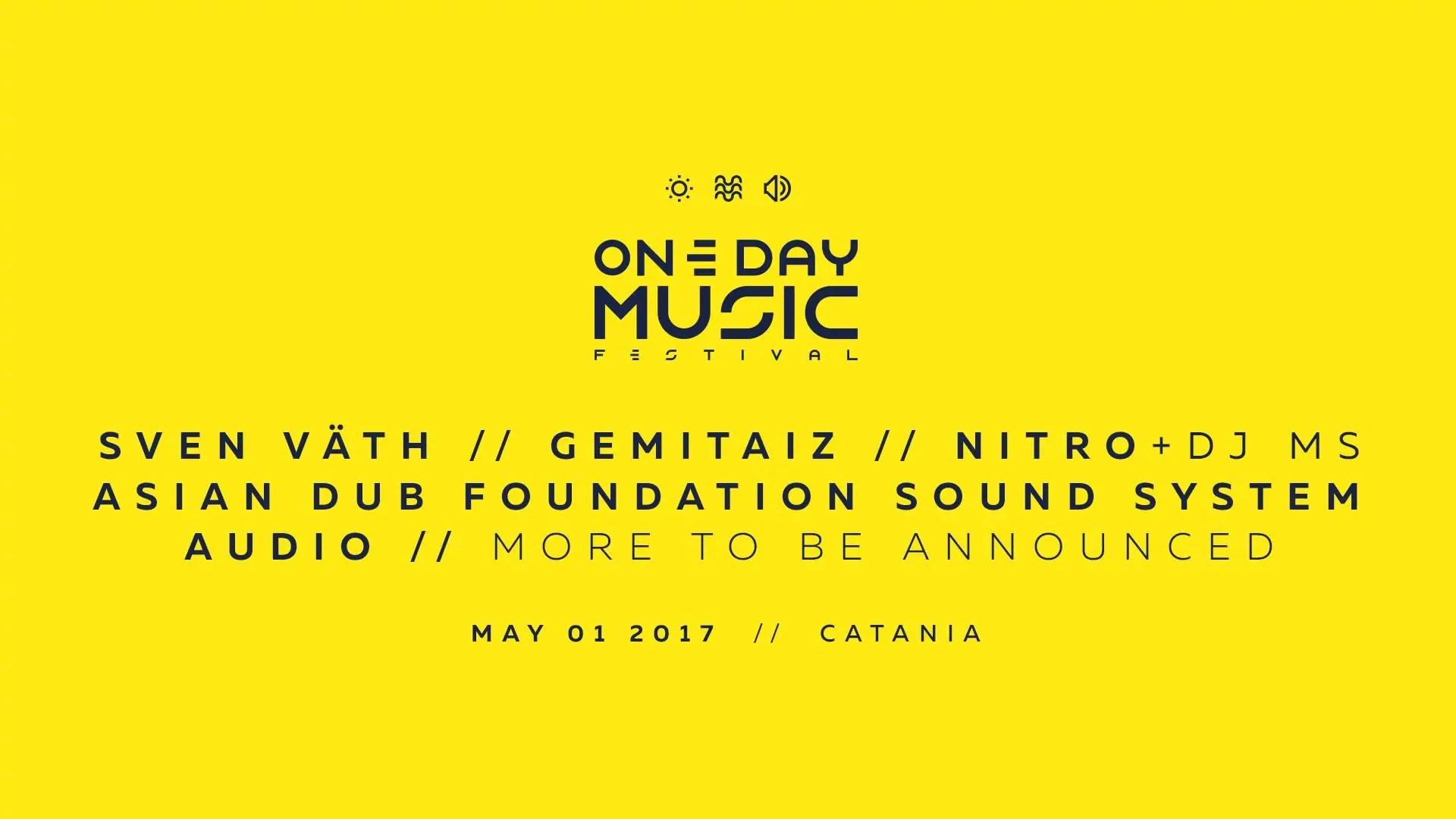 ONE DAY MUSIC FESTIVAL 2017 CATANIA 01 MAGGIO 2017 Ticket Biglietti Tavoli Pacchetti Hotel