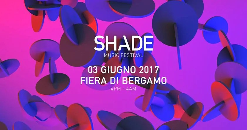 Shade music festival 2017 at fiera di bergamo 03 giugno for Fiera di bergamo 2016