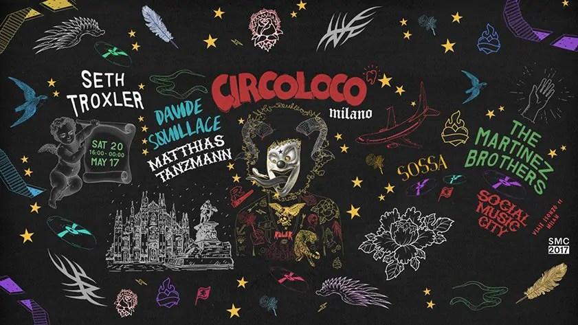 CIRCOLOCO SOCIAL MUSIC CITY 20 MAGGIO 2017 MILANO Prezzi Ticket Biglietti Liste Tavoli Pacchetti Hotel Bus