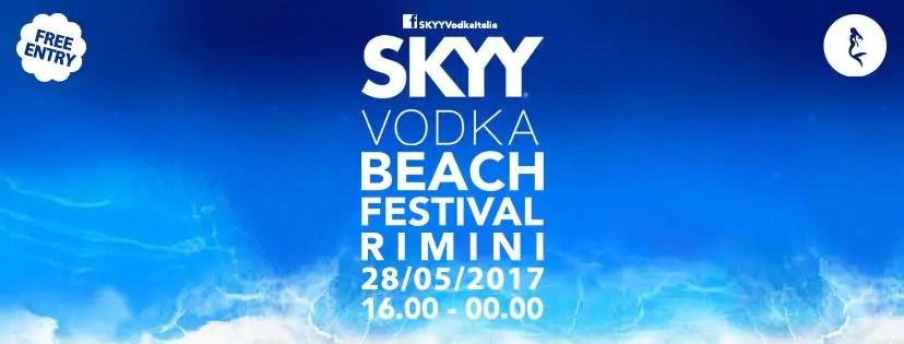 Skyy Vodka Beach Festival @Rimini 28 Maggio 2017