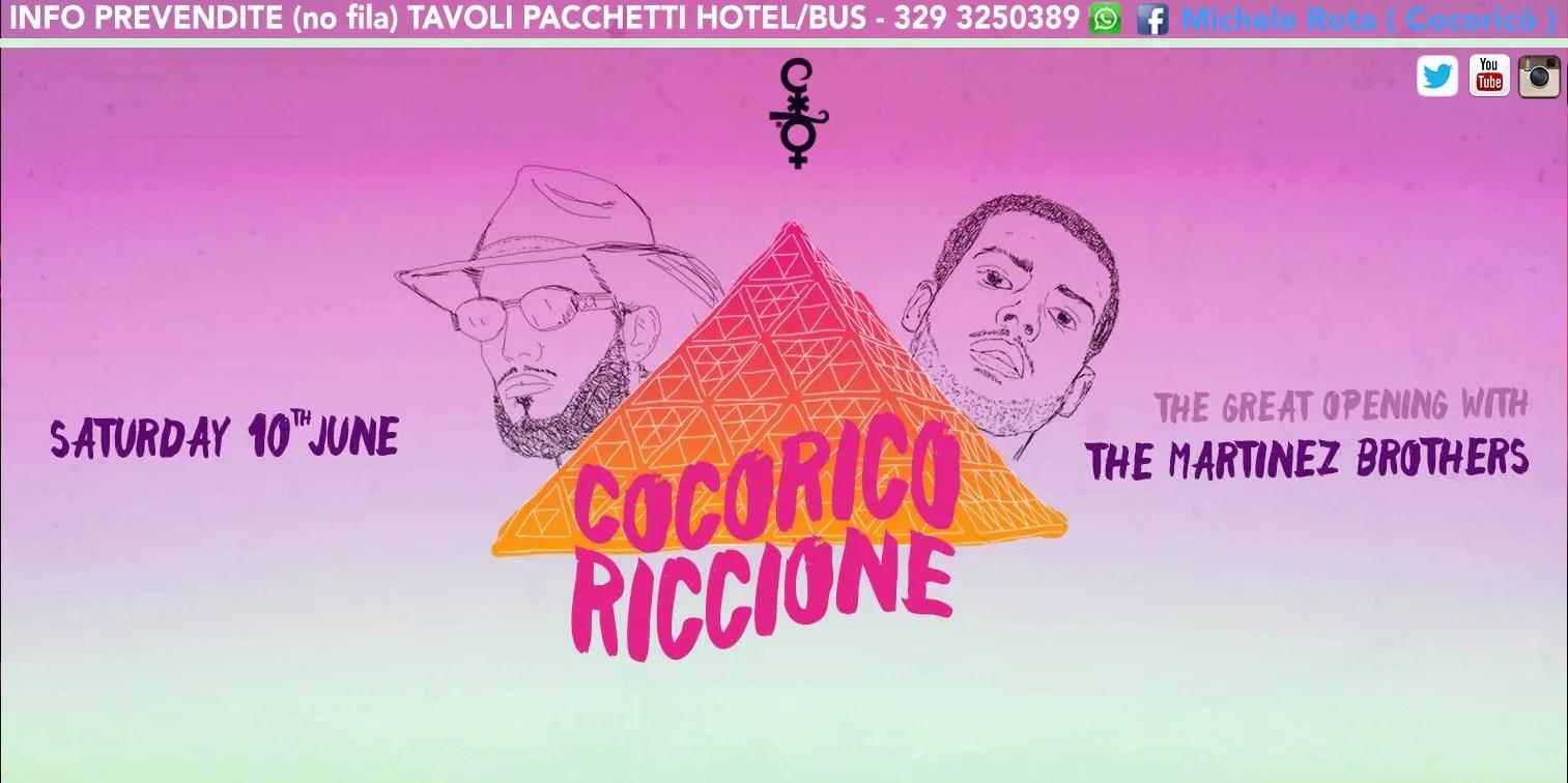 SABATO 10 06 2017 THE MARTINEZ BROTHERS al COCORICO PREZZI PREVENDITE BIGLIETTI TAVOLI HOTEL + PULLMAN