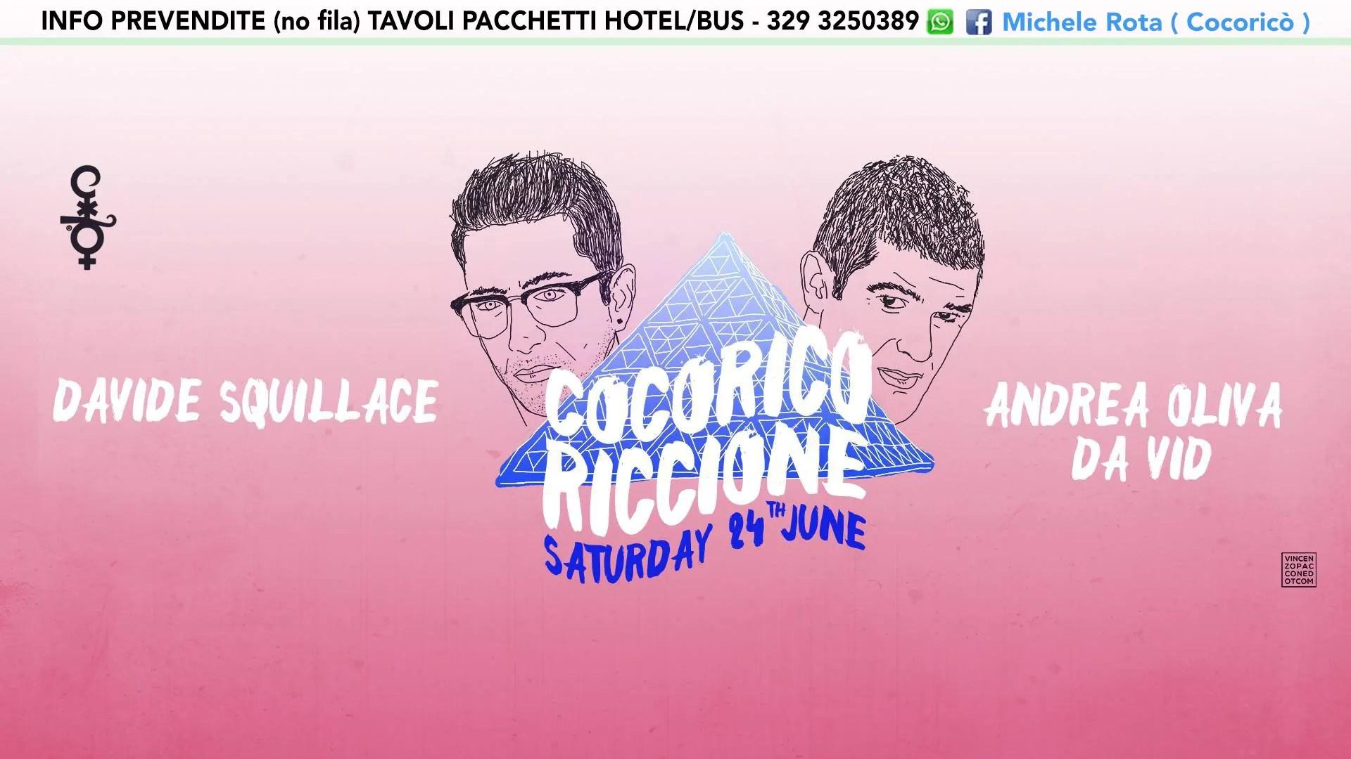 24 06 2017 COCORICO Riccione Davide Squillace + Andrea oliva + PREZZI PREVENDITE BIGLIETTI TAVOLI HOTEL + PULLMAN