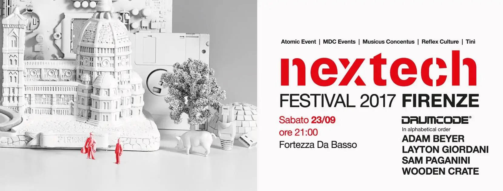 NEXTECH @Fortezza Da Basso Firenze 23 Settembre 2017 Drumcode Night Ticket + Hotel
