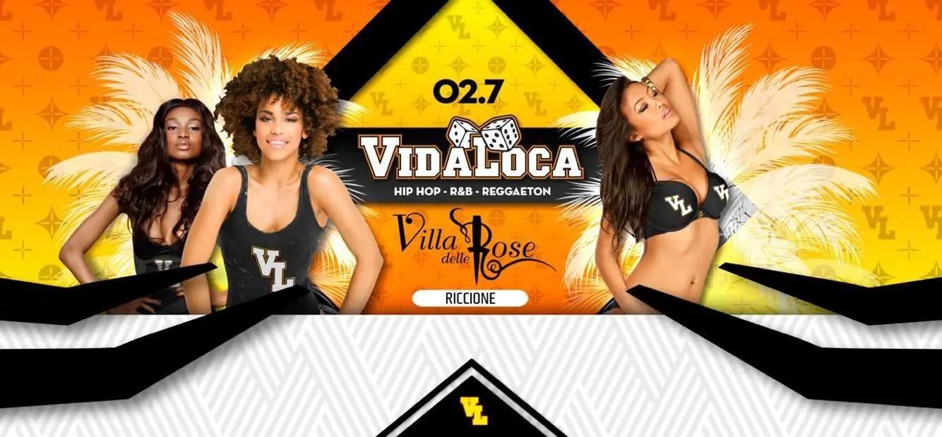 Villa Delle Rose Vida Loca Summer 2017