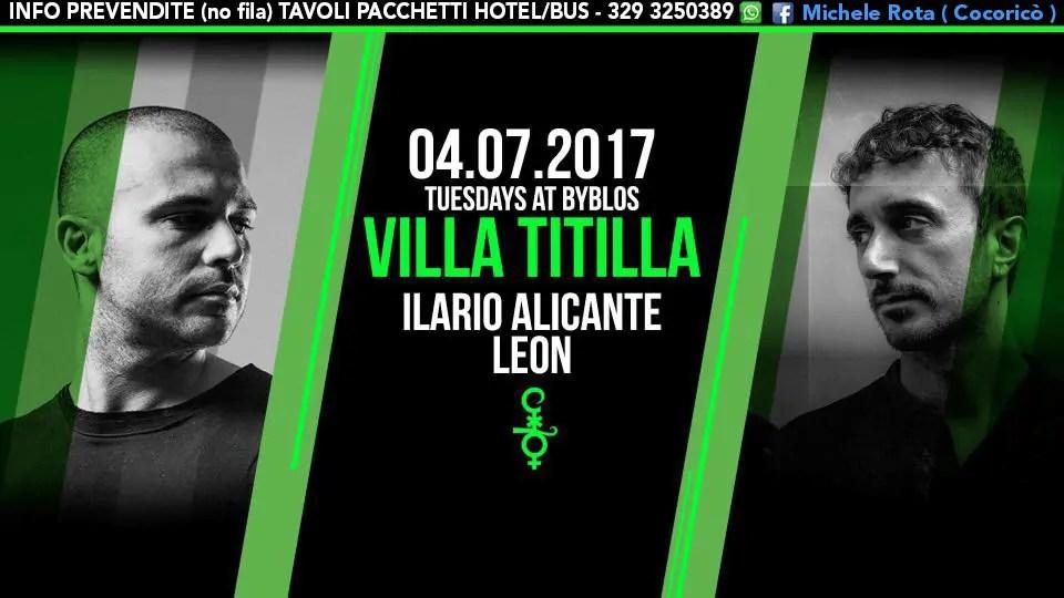 04 07 2017 Ilario Alicante Leon at Villa Titilla Byblos 04 Luglio 2017 PREZZI PREVENDITE BIGLIETTI TAVOLI PACCHETTI HOTEL BUS