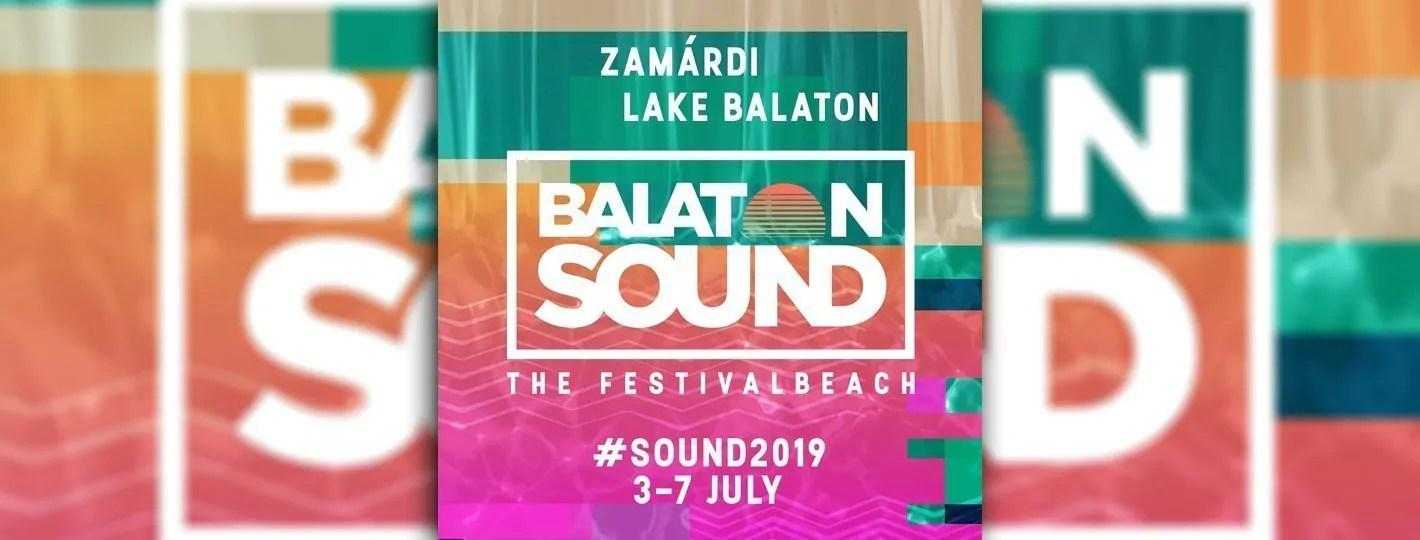 Balaton Sound Festival 3 – 7 Luglio, 2019