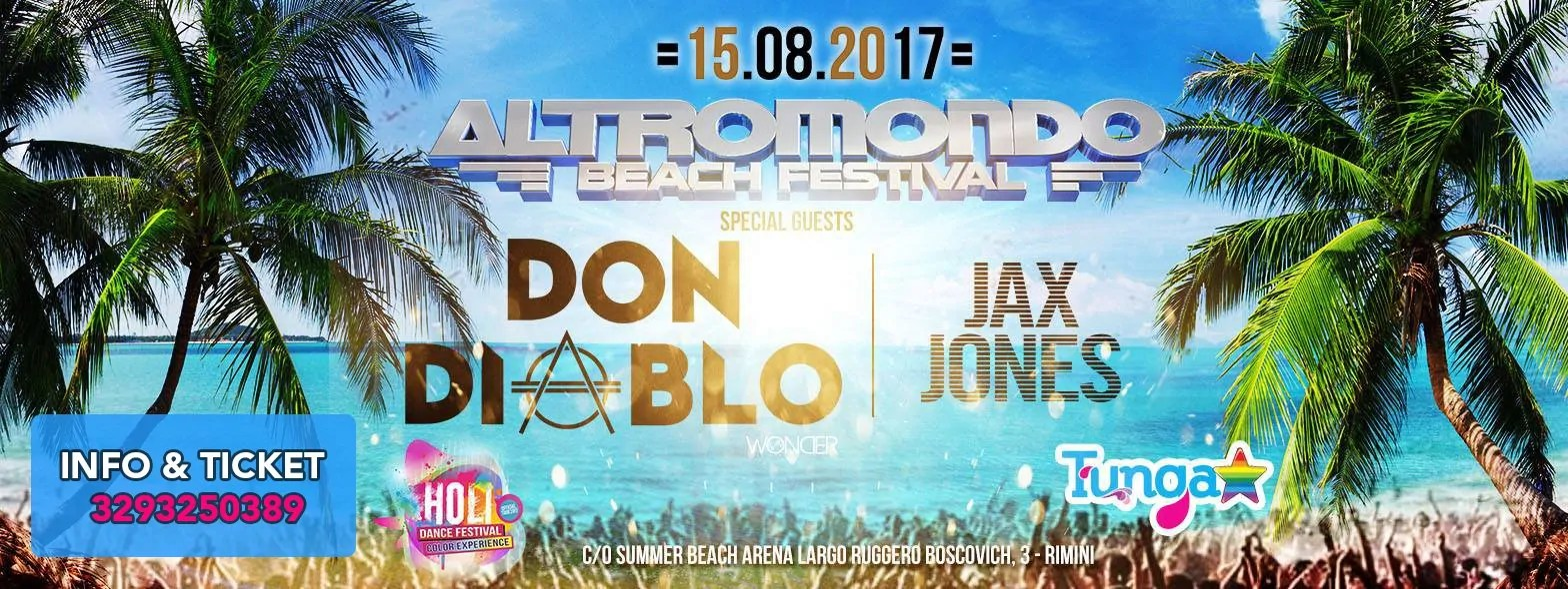 Don Dablo all' ALTROMONDO Beach Festival Summer Beach Arena Rimini 15 08 2017 Ticket