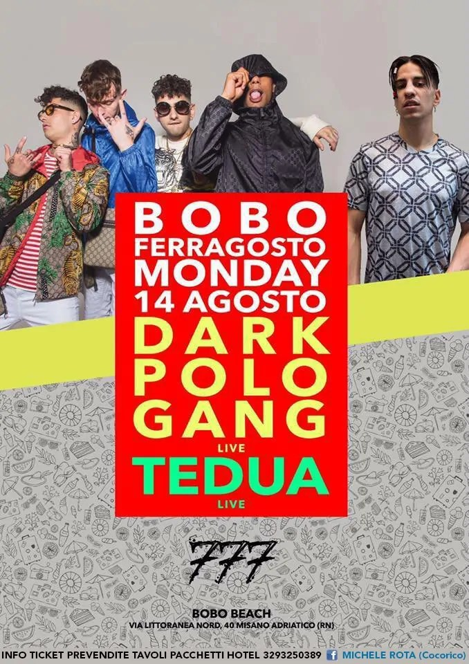 Dark Polo Gang Tedua Bobo Beach 14 Agosto 2017
