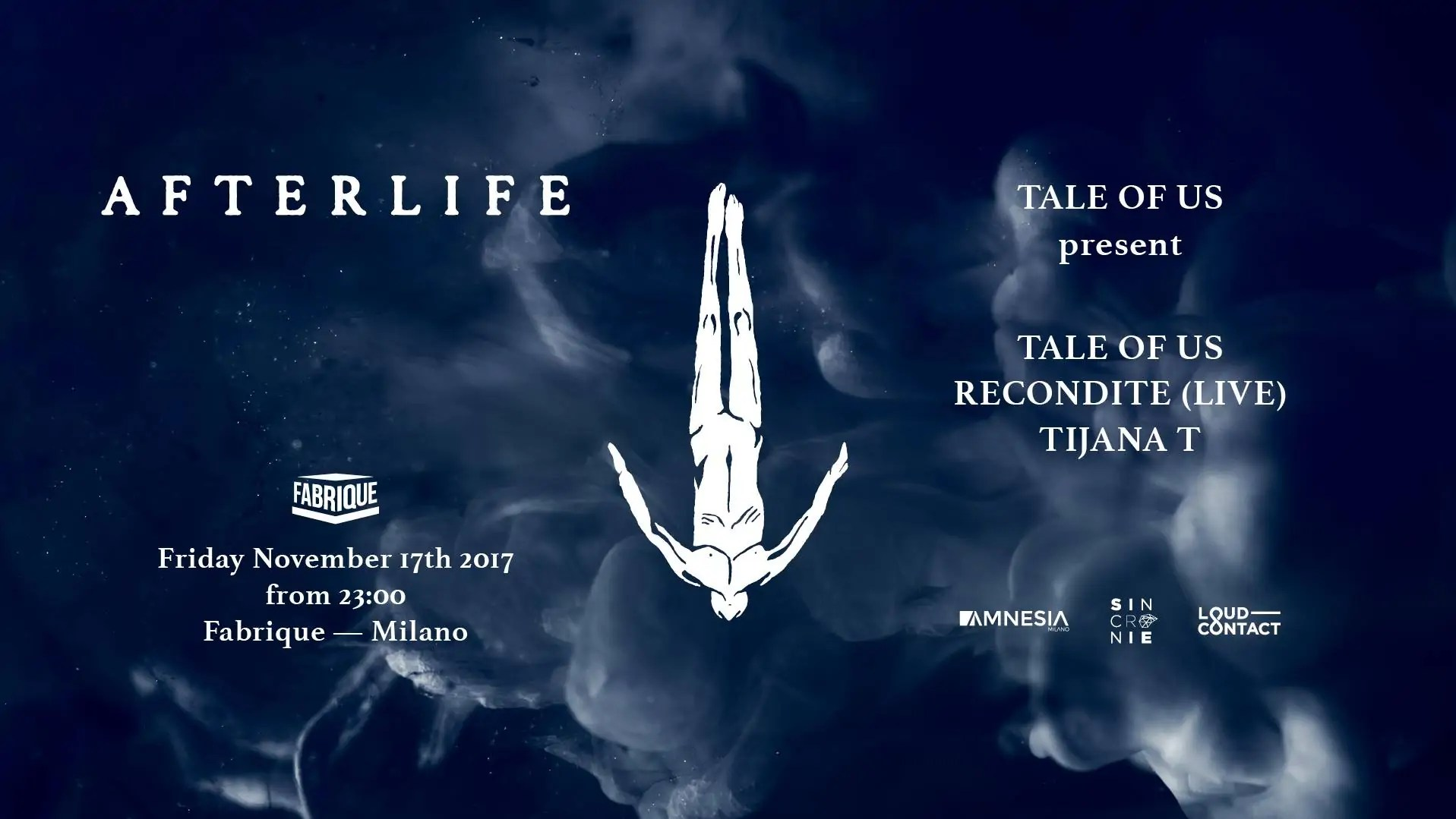 AfterLife – Fabrique Milano – 17 Novembre 2017