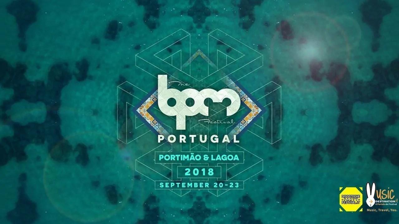 Bpm Festival Portugal 20 23 Settembre 2018 Ticket Pacchetti