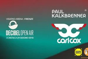 paul kalkbrenner carl cox-decibel open air 2018 official