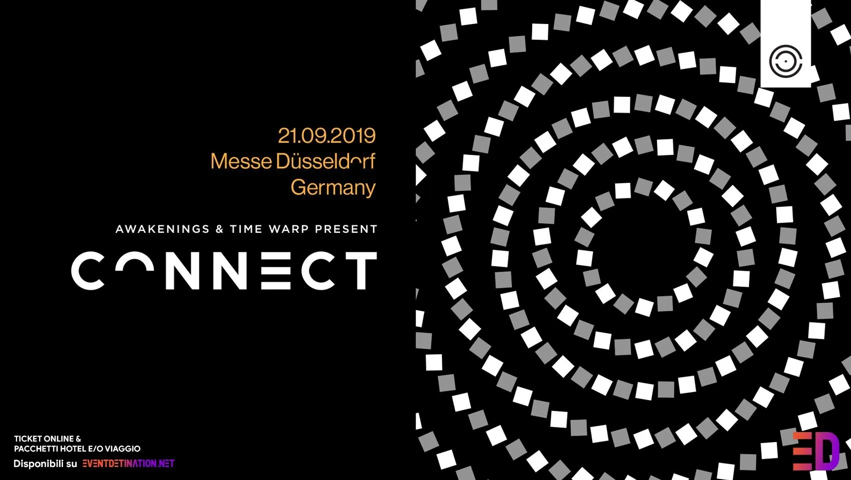 Connect Festival 2019 Düsseldorf – 21 Settembre 2019 by Time Warp & Awakenings -Ticket e Pacchetti Hotel