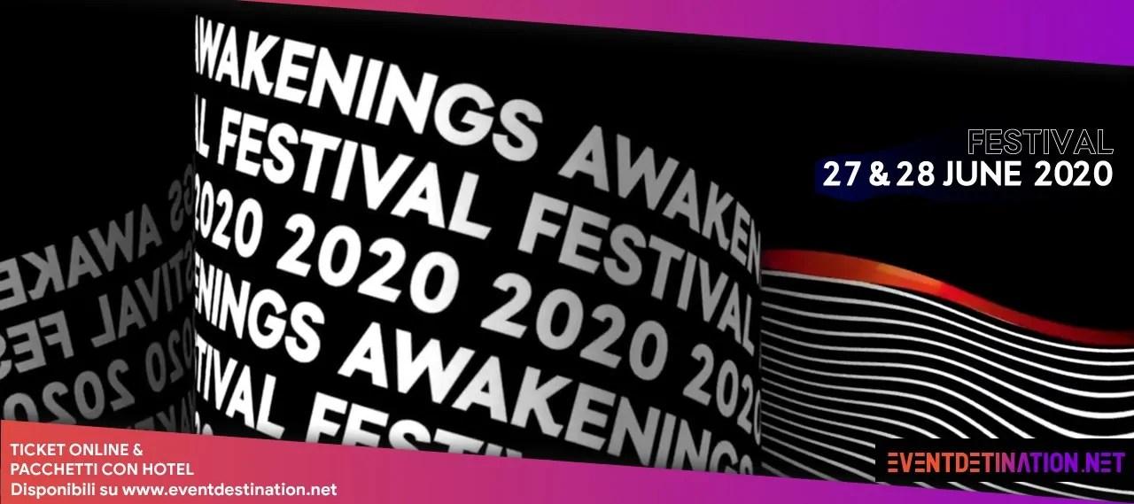 AWAKENINGS Festival 2020 Amsterdam Spaarnwoude | 27 – 28 Giugno | Ticket Pacchetti Hotel