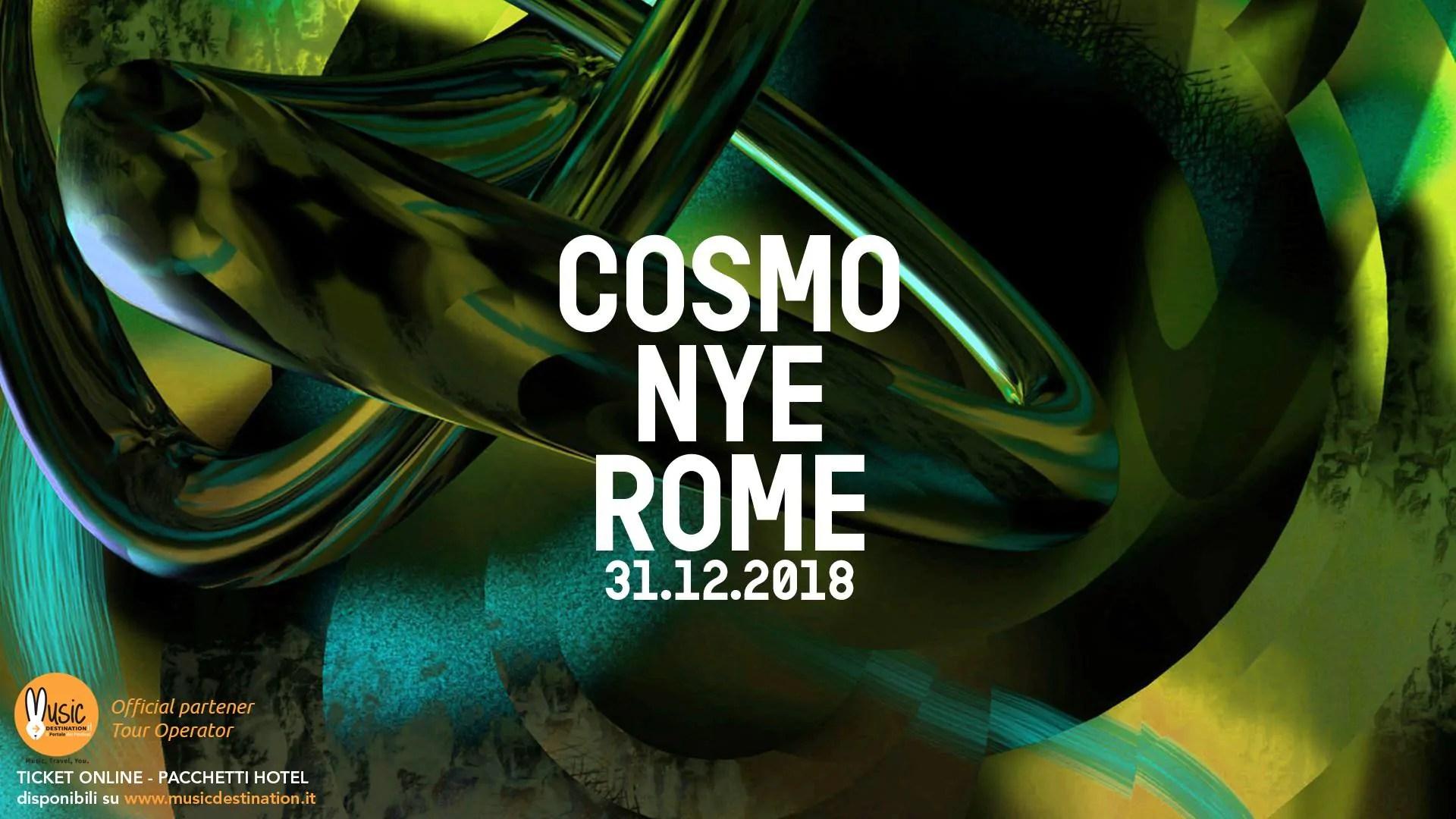 COSMO ROMA FESTIVAL CAPODANNO 2019 a ROMA EUR | Prezzi Ticket Tavoli Pacchetti Hotel
