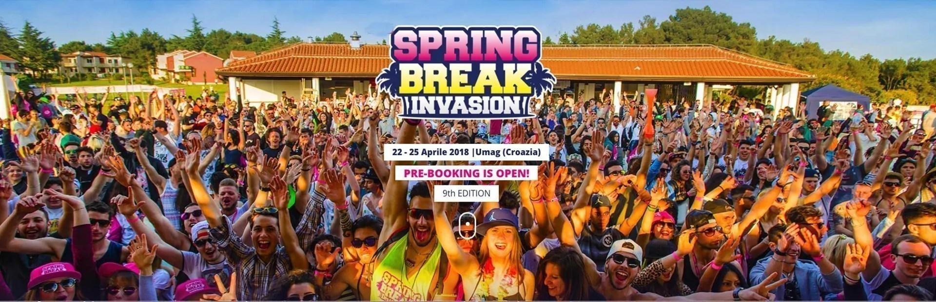 Spring Break Invasion 2018, 22 – 25 Aprile – Umag Croazia