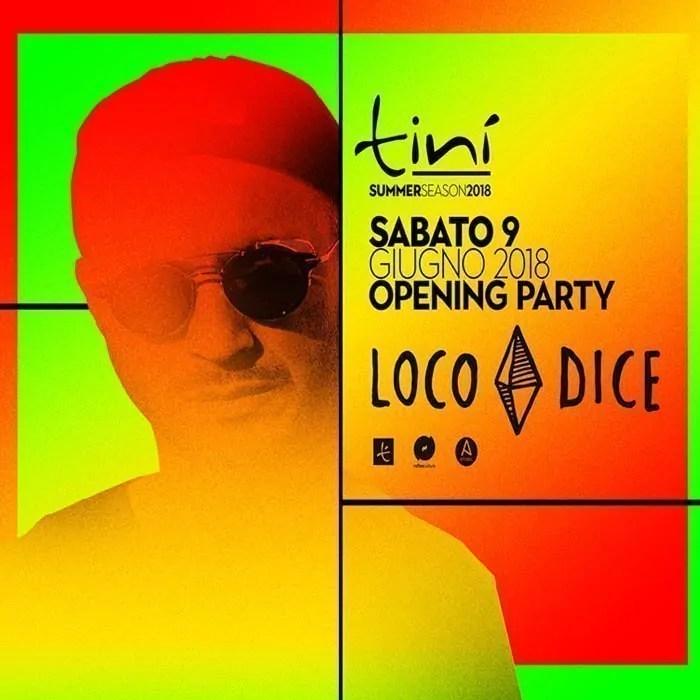 Loco Dice – Tinì Soundgarden Cecina – 09 Giugno 2018 –  Prezzi Ticket Biglietti Prevendite Tavoli Liste  Pacchetti Hotel
