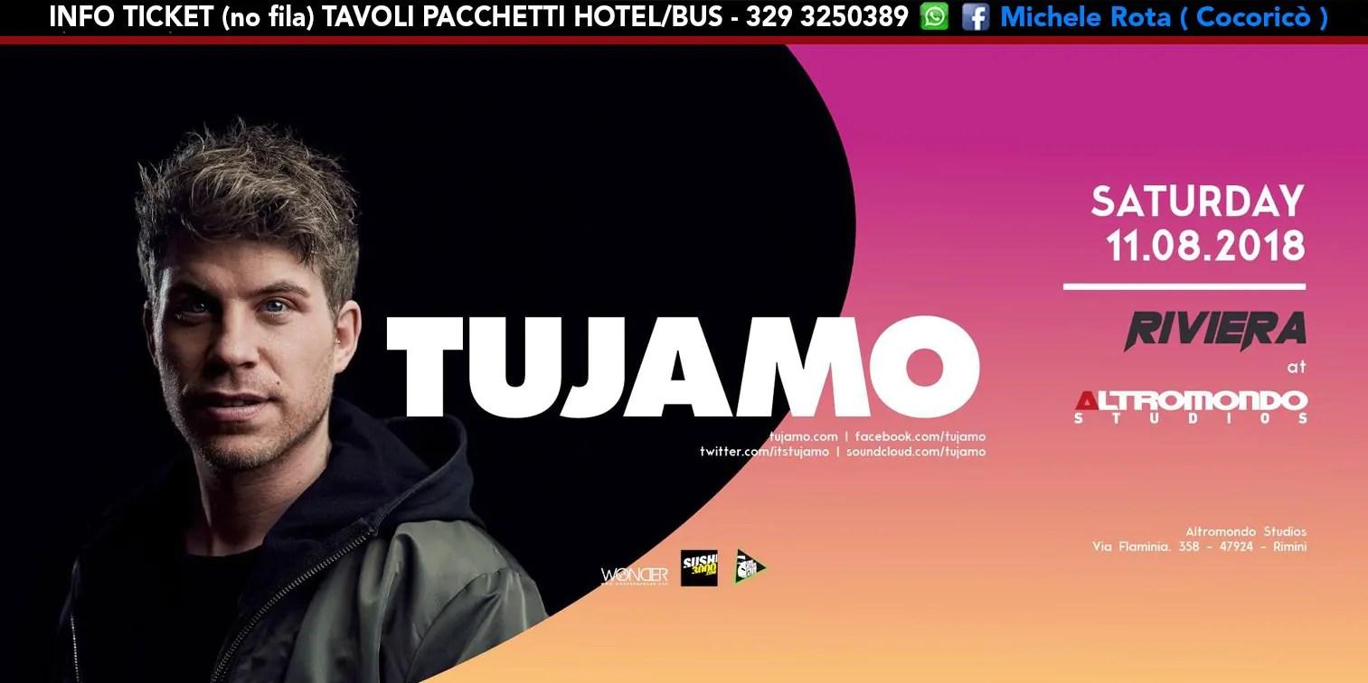TUJAMO ALTROMONDO STUDIOS Riviera 11 AGOSTO 2018 Ticket Tavoli Pacchetti Hotel