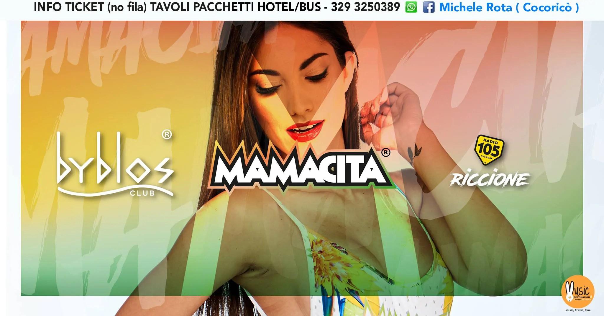 Mamacita al Byblos Riccione – Martedì 17 Luglio 2018   Ticket Tavoli Pacchetti hotel Prevendite