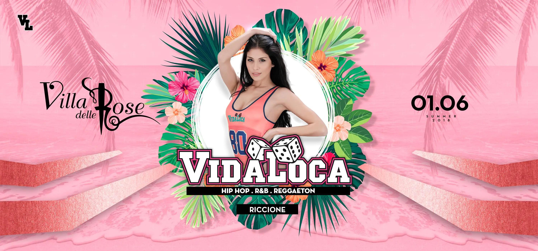 Vida Loca – Villa Delle Rose Riccione 01 Giugno 2018 | Ticket Liste Tavoli Pacchetti Hotel