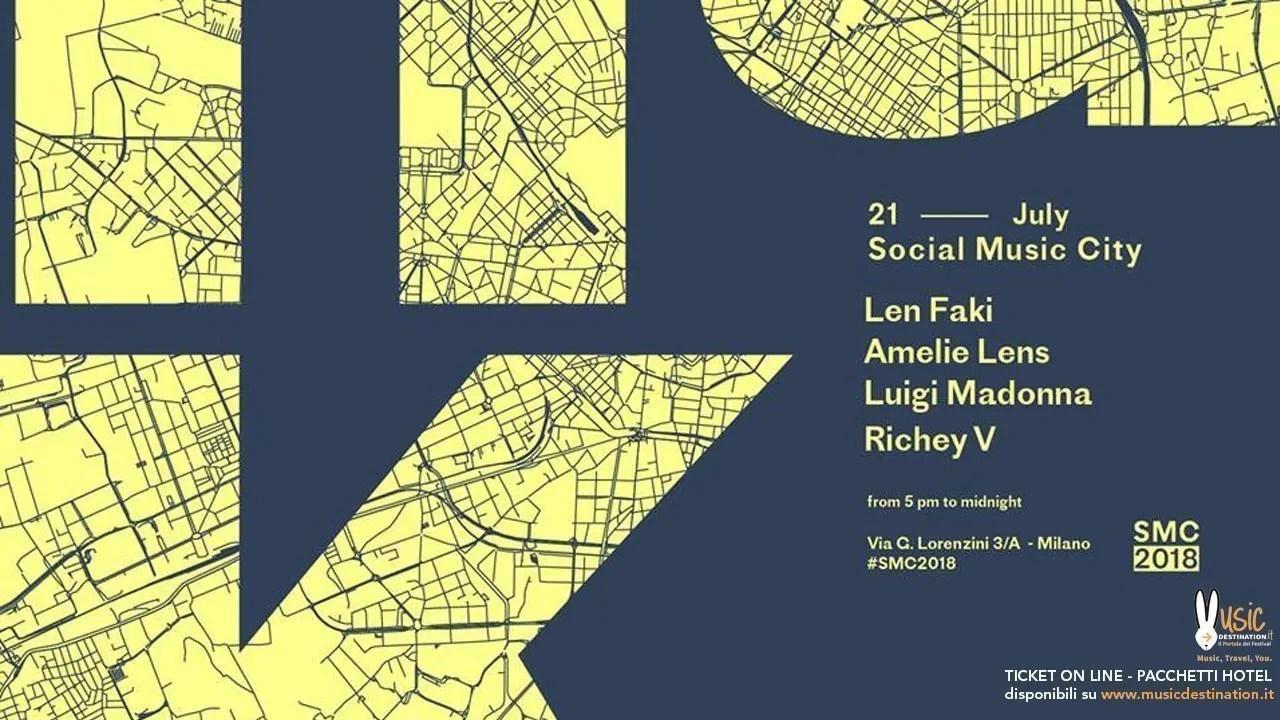 Social Music City – 21 Luglio 2018 – Len Faki + Amelie Lens – Ticket in prevendita Biglietti Prevendite Tavoli Pacchetti Hotel