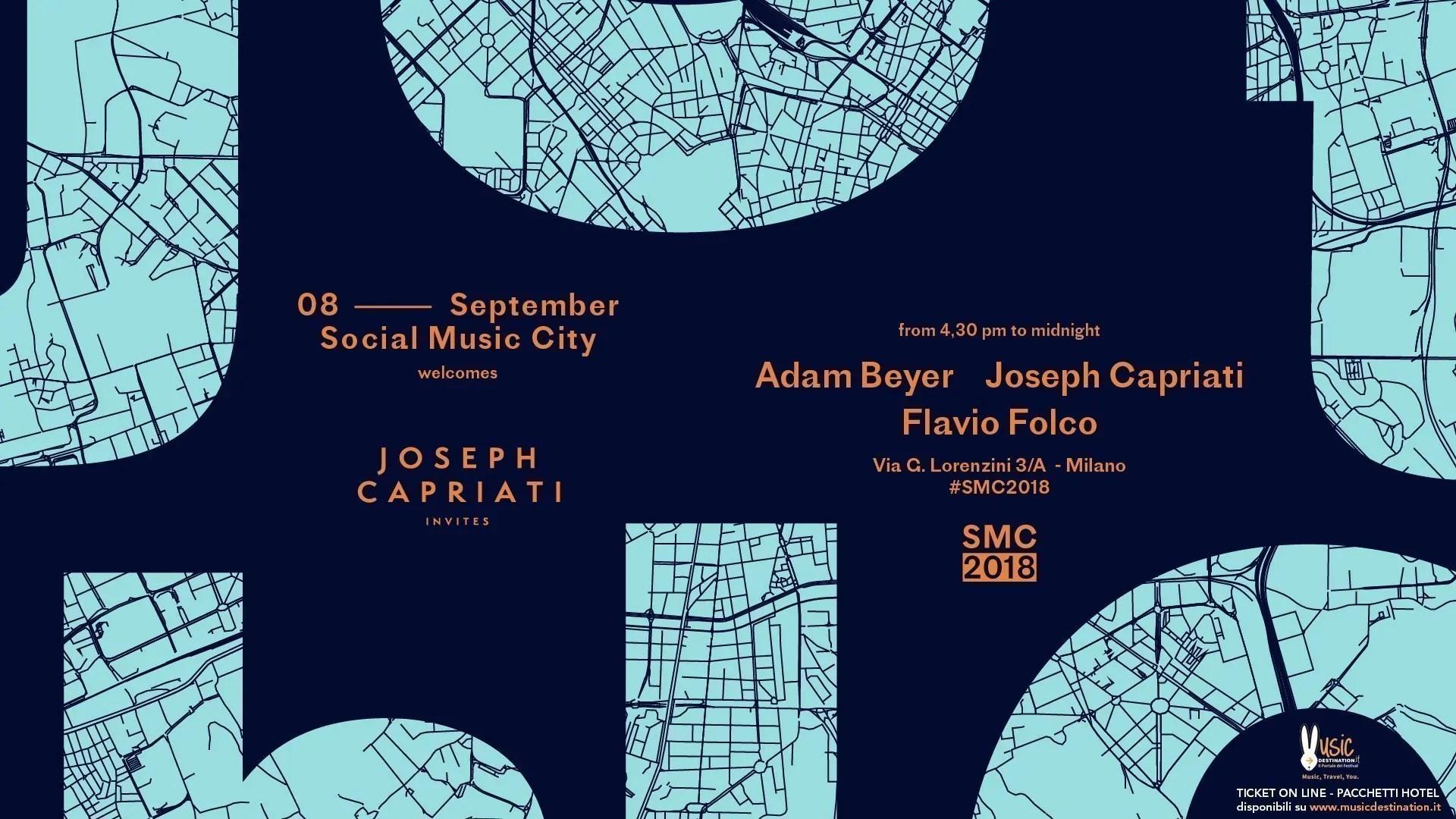 Social Music City – 08 Settembre 2018 – Joseph Capriati Adam Beyer – Ticket In Prevendita Biglietti Prevendite Tavoli Pacchetti Hotel