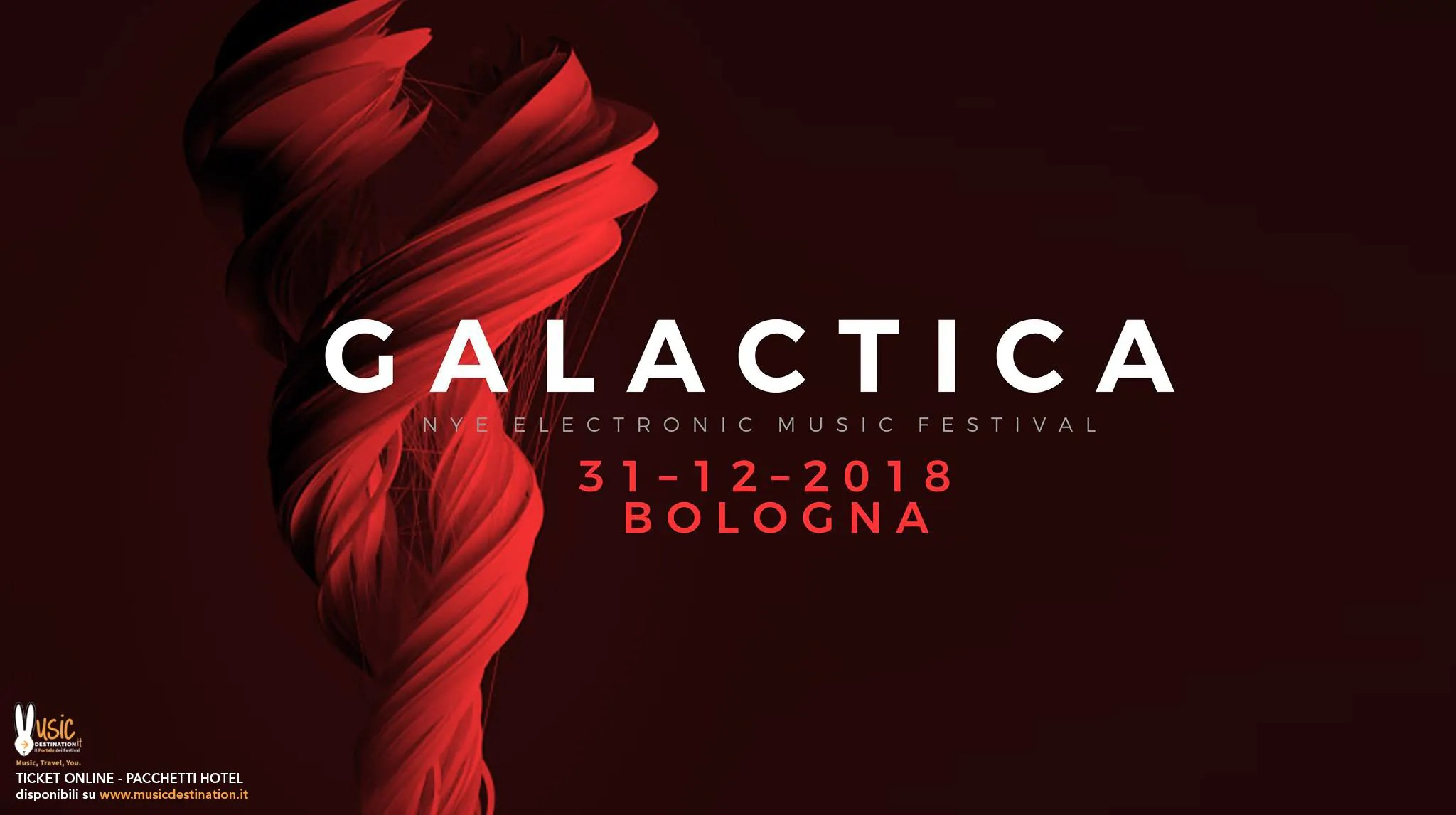 Galactica Festival NYE Capodanno 2018/2019 Bologna Fiere | Prezzi Ticket biglietti tavoli Pacchetti hotel