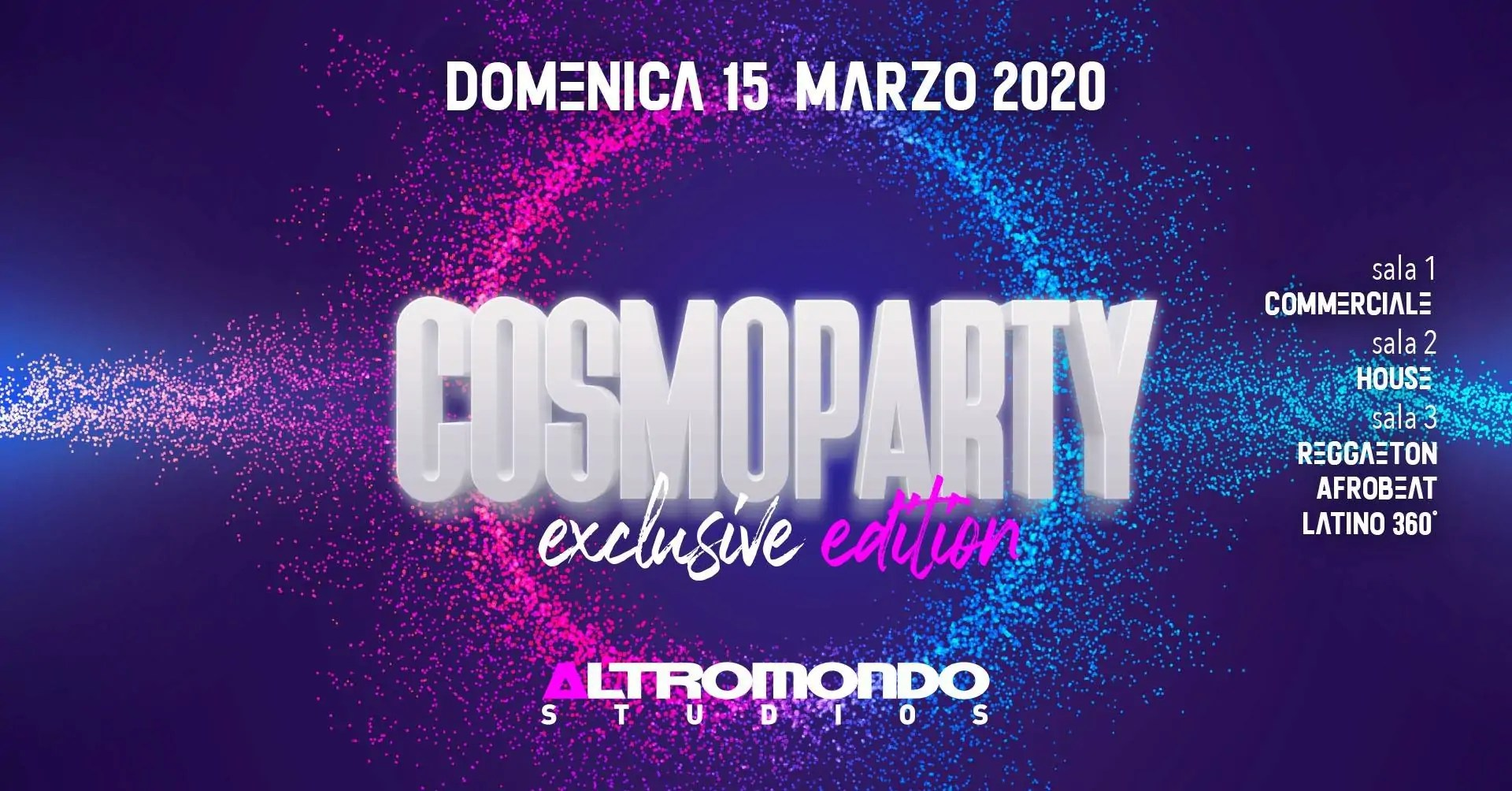 Cosmoparty 2020altromondo Studios Rimini
