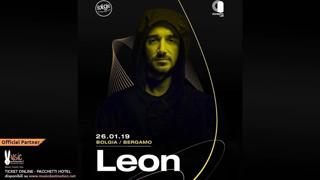 Bolgia Bergamo pres. LEON Sabato 26 Gennaio 2019 | Ticket/Biglietti Tavoli Pacchetti hotel Prevendite