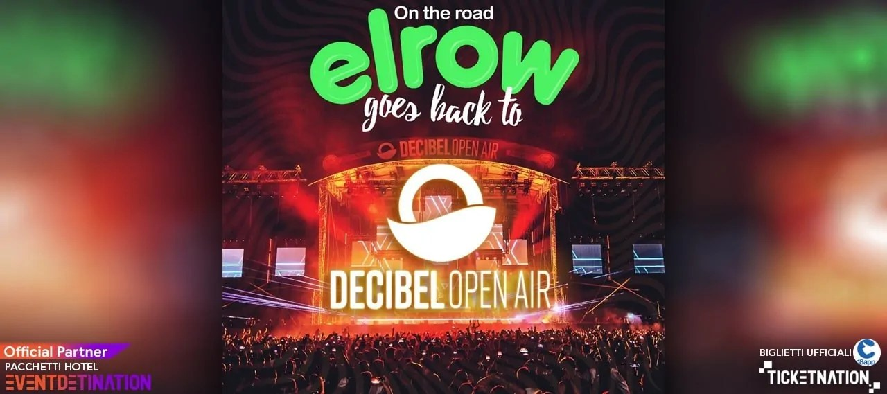 Elrow al Decibel Open Air 2020 – Firenze – Visarno Arena