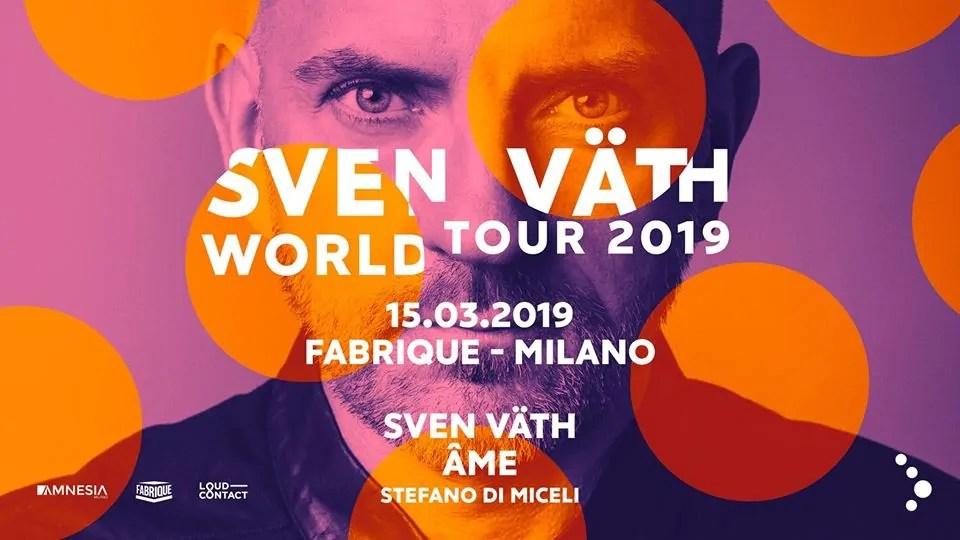 Sven Vath Fabrique Milano – Venerdì 15 Marzo 2019 | Ticket in Prevendita – Tavoli – Pacchetti Hotel