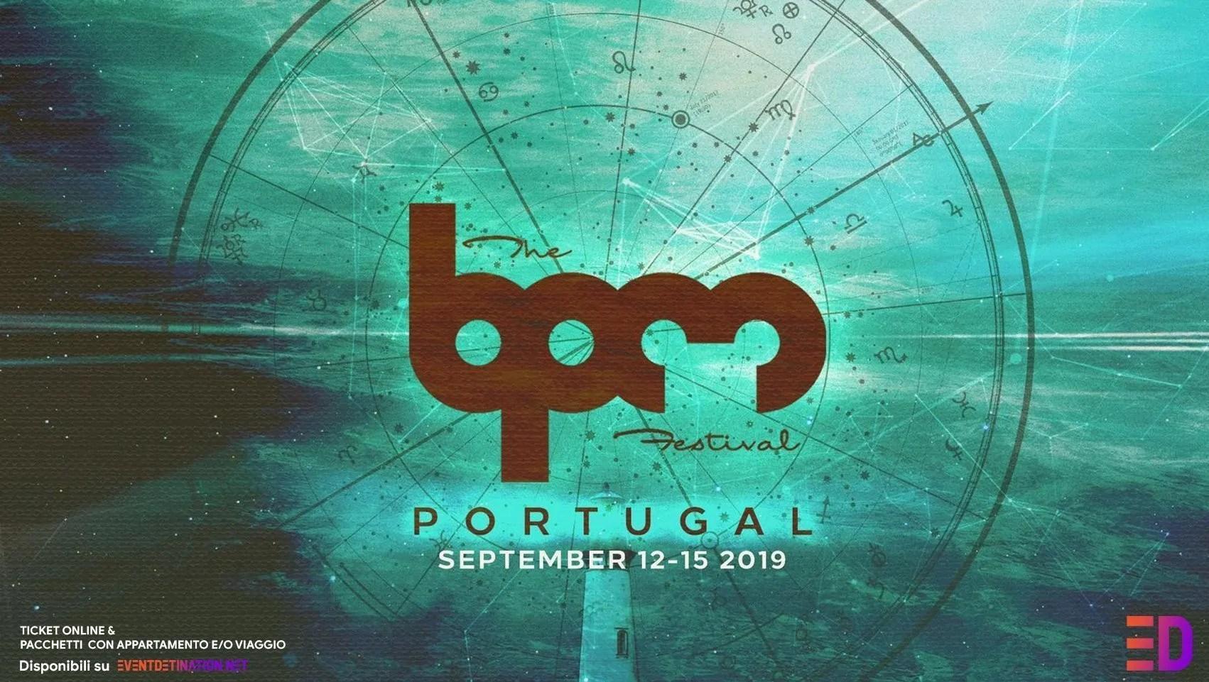 BPM FESTIVAL PORTUGAL 2019 – 12 15 Settembre 2019 | Lineup Ticket e Pacchetti Hotel