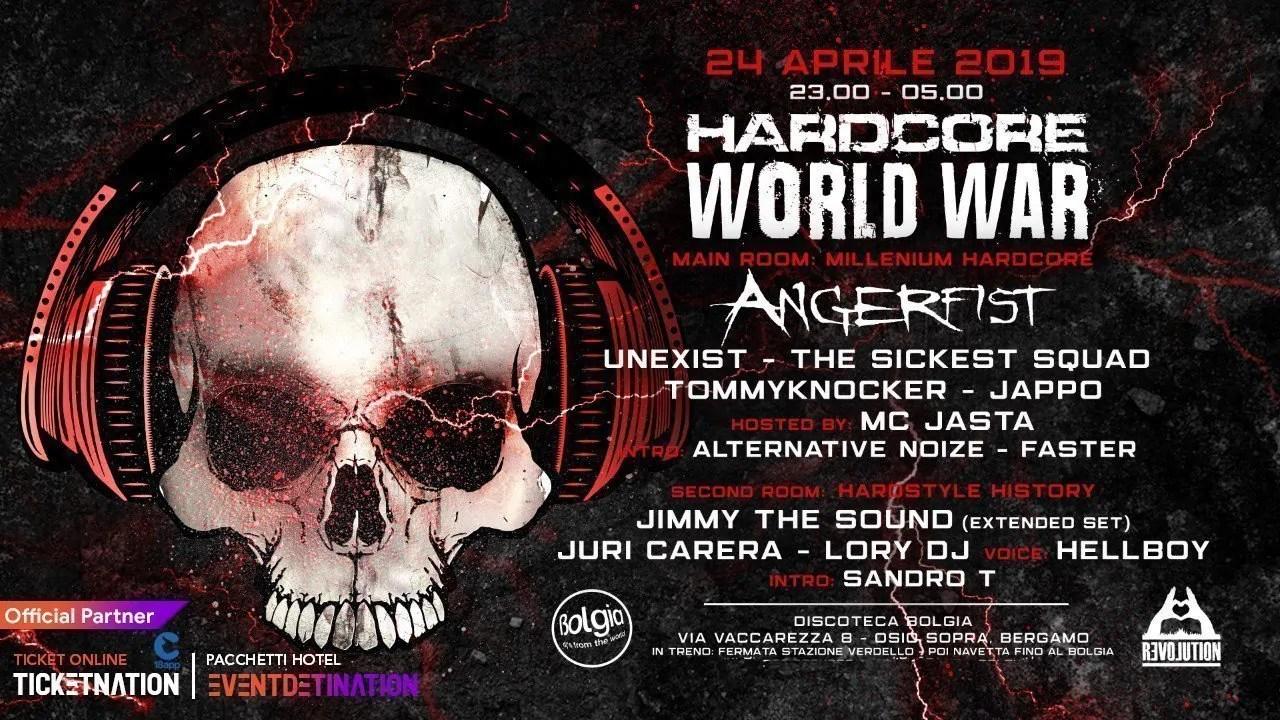 Bolgia Bergamo pres. Hardcore World War Mercoledì 24 Aprile 2019 | Ticket/Biglietti 18app Tavoli Pacchetti hotel Prevendite