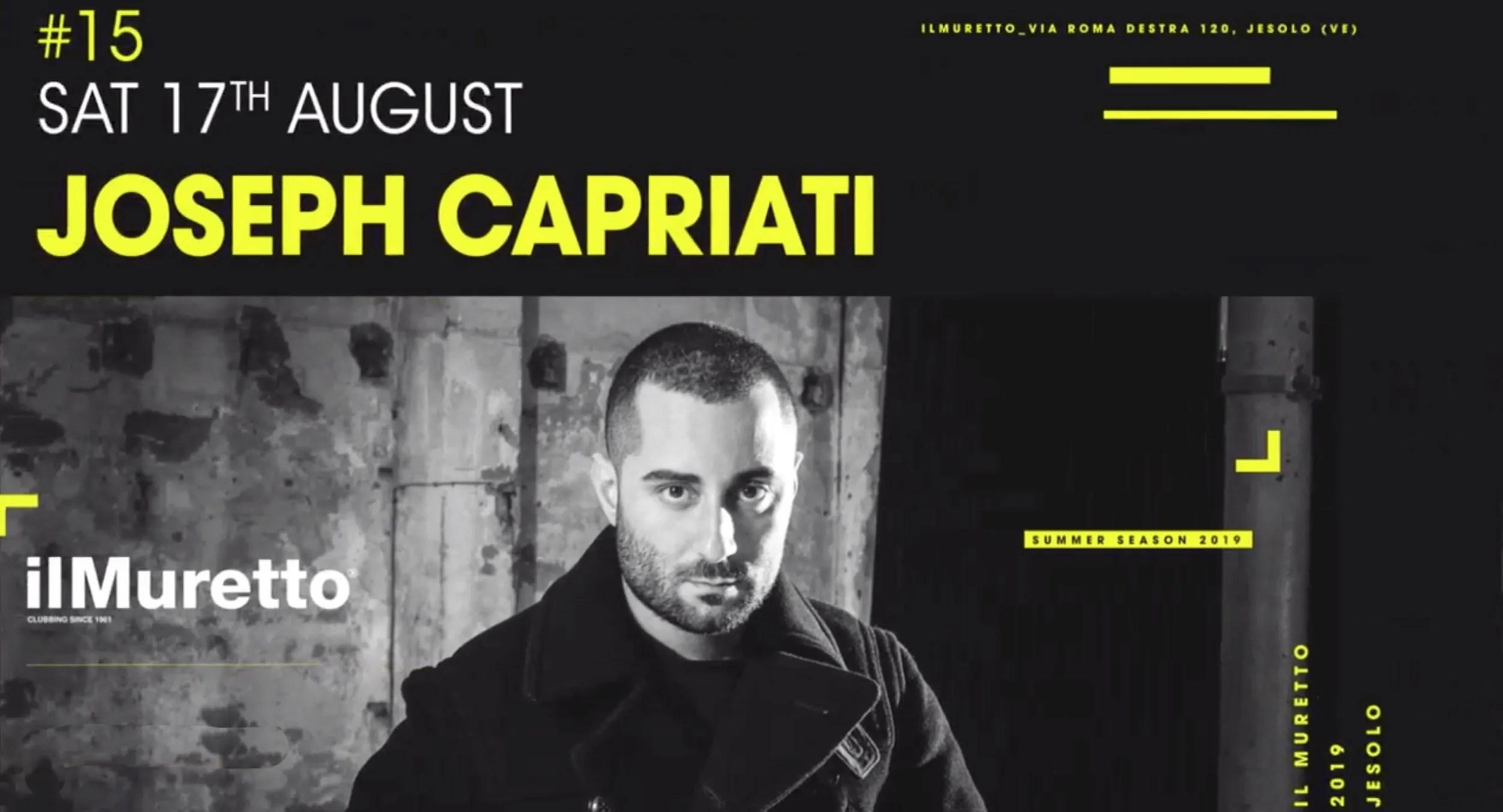 Joseph Capriati a Il Muretto Jesolo 17 Agosto 2019 + Prezzi Ticket in Prevendita Biglietti Tavoli Liste Pacchetti Hotel