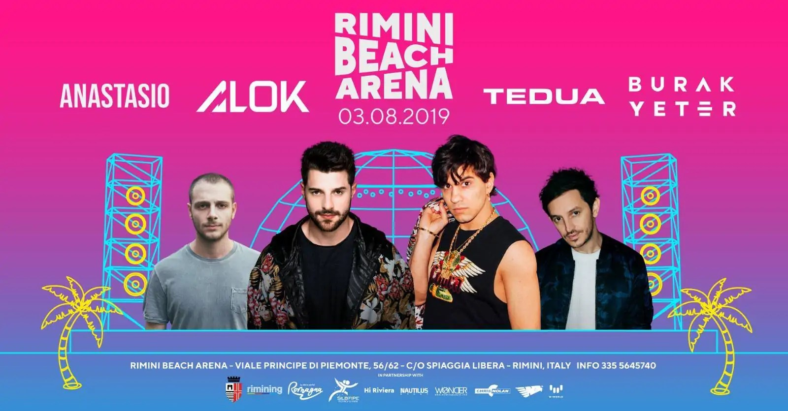 Tedua + ANASTASIO + BURAK YETER + ALOK Rimini Beach Arena Sabato 03 Agosto 2019