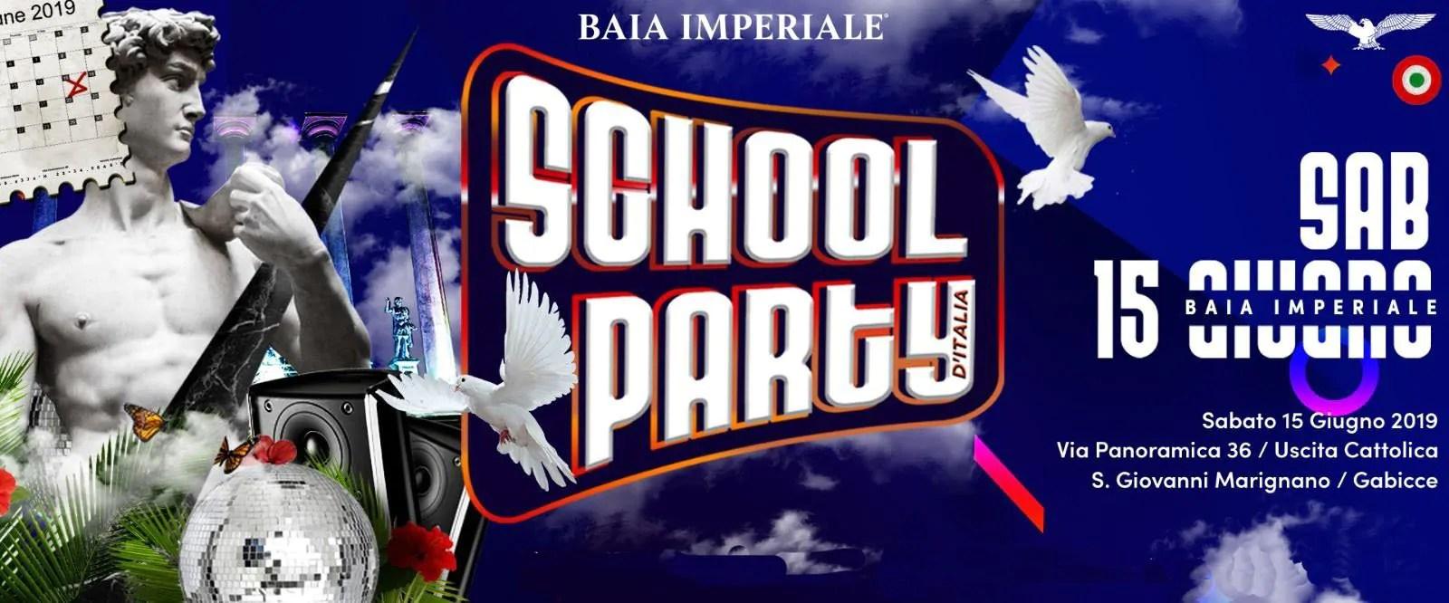 School Party Baia Imperiale Sabato 15 Giugno 2019 + Prezzi Ticket/Biglietti/Prevendite 18APP Tavoli Pacchetti hotel