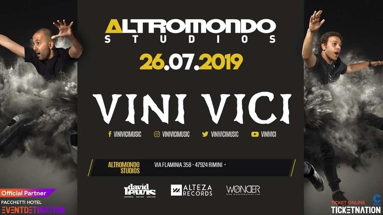 Vini Vici Altromondo Studios Rimini Venerdì 26 Luglio 2019 + Prezzi Ticket/Biglietti/Prevendite 18APP Tavoli Pacchetti hotel