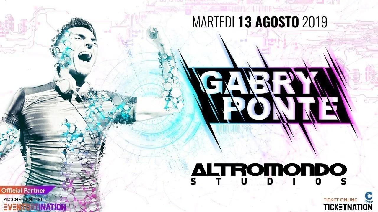Gabry Ponte Rimini Altromondo Studios Martedì 13 08 2019