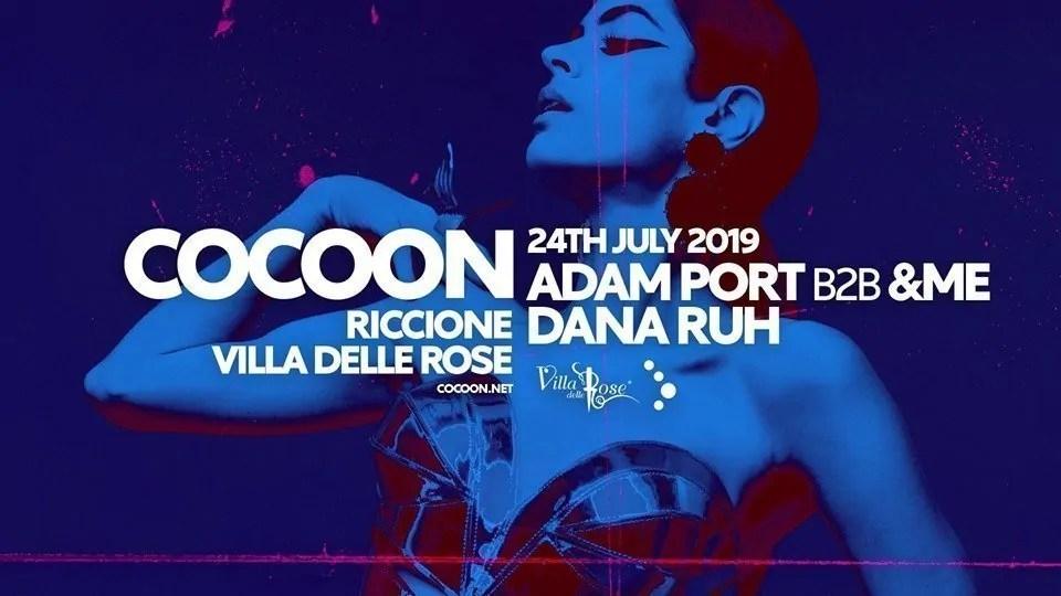 Cocoon Party Villa delle Rose Mercoledì 24 Luglio 2019 ADAM PORT + Prezzi Ticket/Biglietti/Prevendite 18APP Tavoli Pacchetti hotel