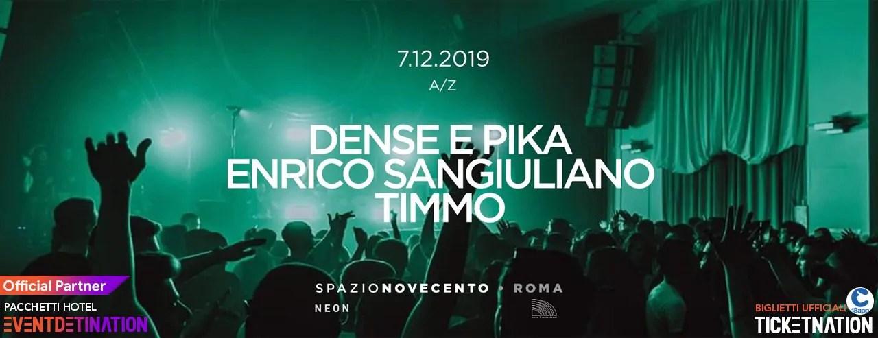 Enrico San Giuliano – Dense e Pika Spazio Novecento Roma – Sabato 07 Dicembre 2019
